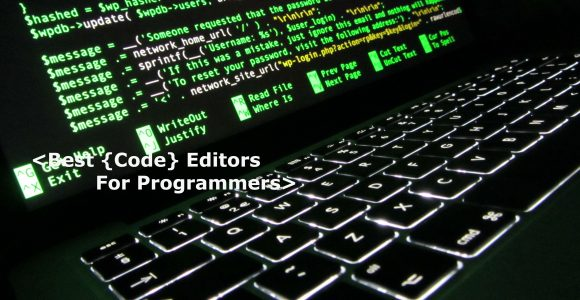 Best Code editors for programmers
