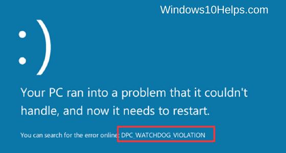 How To Fix DPC Watchdog Violation Windows 10