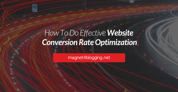 How To Do Effective Website Conversion Rate Optimization (Video Guide)