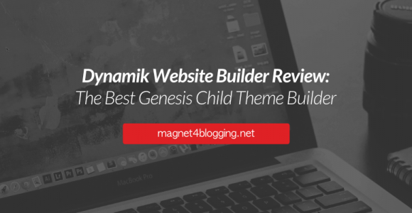 Dynamik Website Builder Review 2017: Best Genesis Child Theme Builder