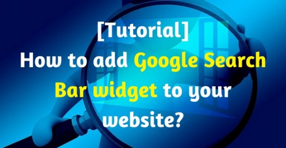 [Tutorial] How to add Google Search Bar widget to your website?
