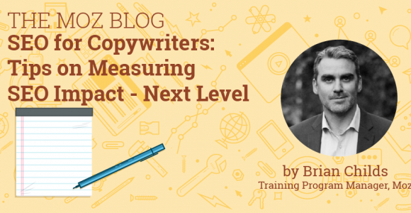SEO for Copywriters: Tips on Measuring SEO Impact – Next Level