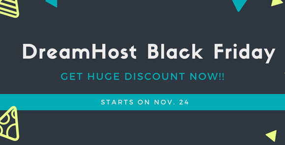 DreamHost Black Friday Sale 2017 – Get 50% Discount + Free Domain