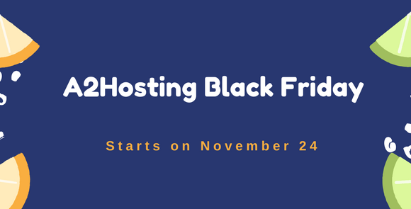 A2Hosting Black Friday Sale 2017 – Get 70% OFF Now!