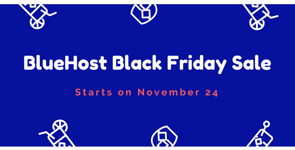 BlueHost Black Friday Sale 2017 – Get 75% OFF Now!