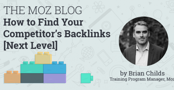 How to Find Your Competitor's Backlinks – Next Level