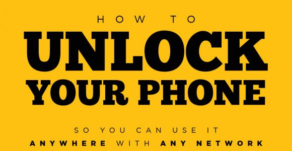 How to Unlock Phone so You Can Use It Anywhere with Any Network