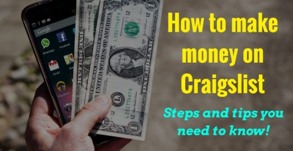 How to make money on Craigslist – Steps and tips you need to know!
