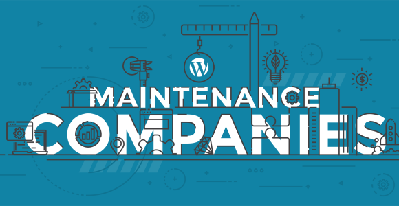 WordPress Maintenance Services and Companies Roundup & Comparison