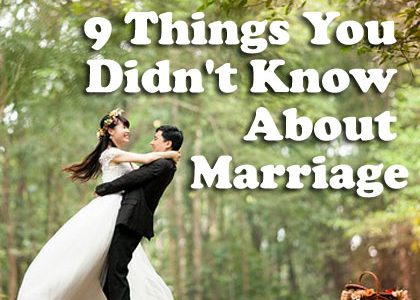 Understanding Marriage: 9 Things You Didn't Know About Marriage