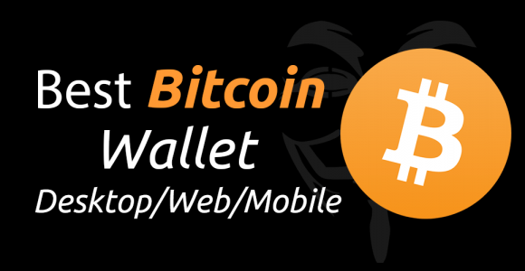 Best Bitcoin Wallets for Desktop/Laptop/Web/Android/iOS 2017