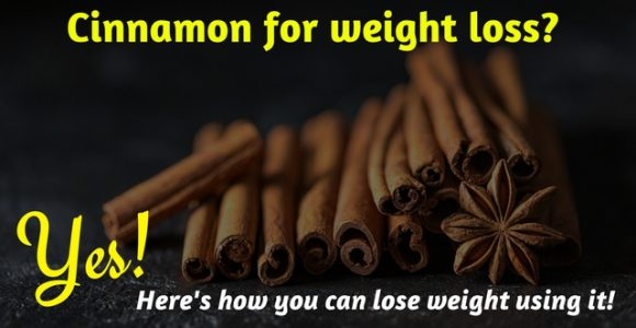 Cinnamon for weight loss? Yes, here's how you can lose weight using it!