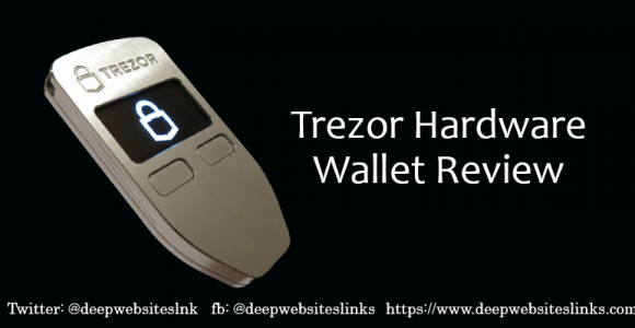 Trezor Wallet Review – Best Alternative Hardware Bitcoin Wallet