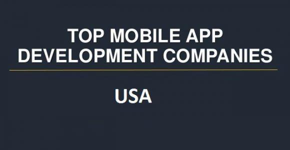 Top 10 Trusted Mobile App Development Companies USA