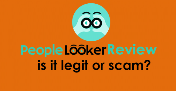 Peoplelooker Review – Is it Scam or Legit?