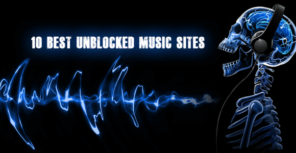 10 Best Unblocked Music Sites
