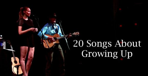 20 Songs About Growing Up