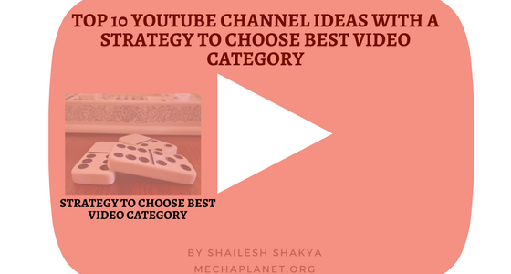 Top 10 YouTube channel ideas with a secret tool to select suitable video category