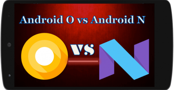 10 Things about Android Oreo vs Android Nougat. – Tele Trick Mania