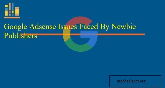 Google Adsense login and all other issues encountered by publishers