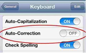 How To Turn Off Autocorrect On iPhone, iPad And iPod Touch