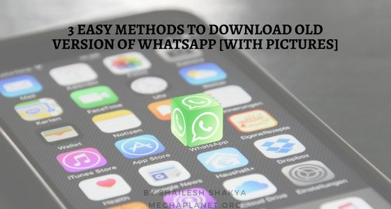 3 Easy Methods to Download Old version of WhatsApp [with Pictures]