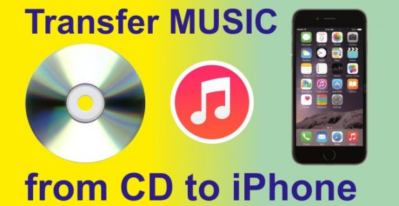 How to Transfer Music from CD to iPhone, iPad or iPod