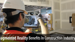How Augmented Reality Apps and Tools Can Benefit Construction Industry?