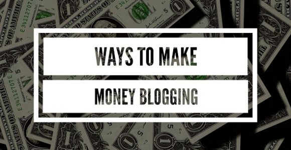 7 Ways to Make Money Blogging