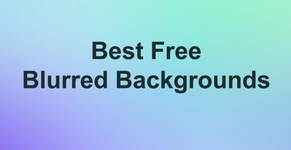 25+ Best Free Blurred Background Packs For Graphic Designer