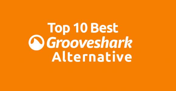10 Best Grooveshark Alternative