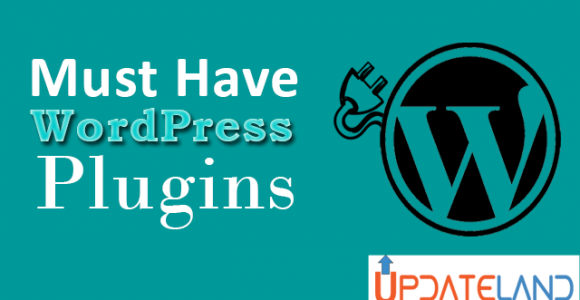 10 Must Have WordPress Plugins For 2017 (Expert Choice)
