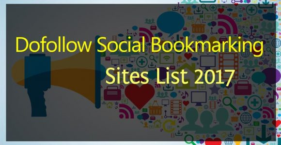 Top Free High PR Dofollow Social Bookmarking Sites List 2017