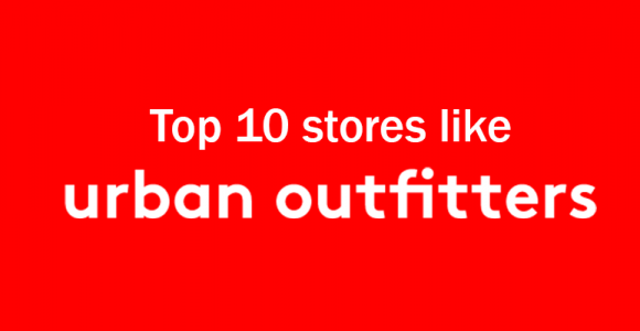 Top 10 Stores like Urban Outfitters