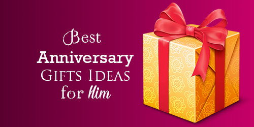 Anniversary Gifts Ideas for Him [Husband, Boyfriend, Brother]