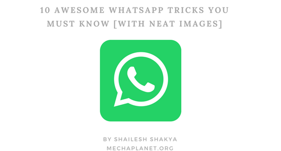 10 Awesome WhatsApp tricks that you must check