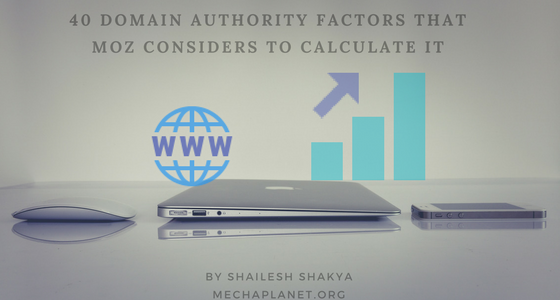 40 Domain authority factors that Moz considers to calculate
