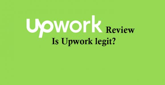 Upwork Review [2017]: Is Upwork legit or Scam?