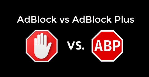 AdBlock vs Adblock Plus – Select Which One is Better for You