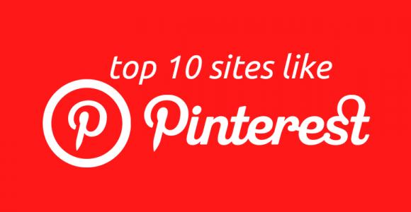 Top 10 Sites like Pinterest