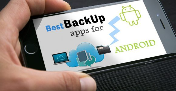 Best backup app for Android Collection Forever 2016