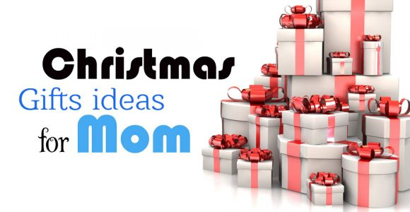 Christmas Gift Ideas for Mom [Best Christmas Gifts which bring Smile]