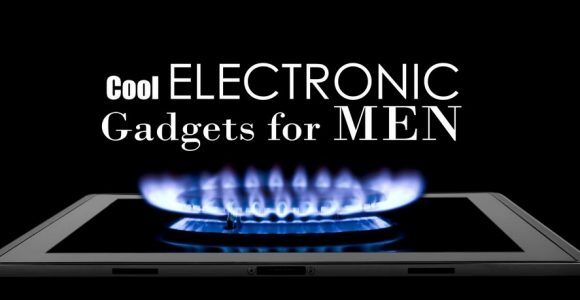 Cool Electronic Gadgets for Men 2016 [25+ Best Gifts]