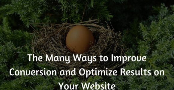 The Many Ways to Improve Conversion and Optimize Results on Your Website