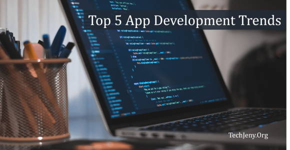 5 App Development Trends to Pay Attention in 2018