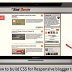 How to Build Responsive Blogger Template CSS: Advanced Tutorial | Responsive Web Development