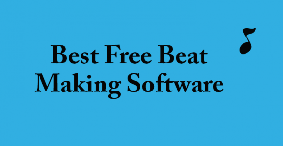 Best Free Beat Making Software for 2018