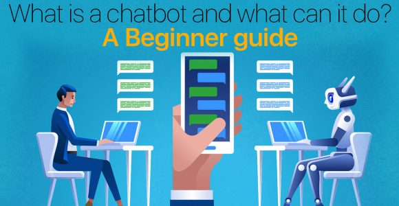 What is a Chatbot and what can it do?