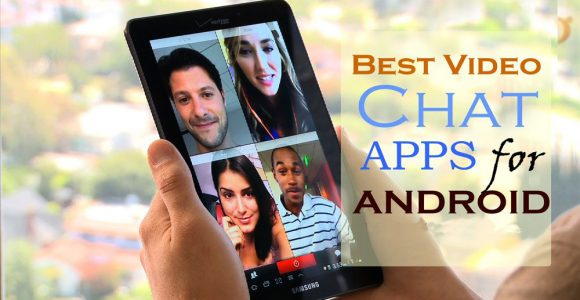 best video chat app for android