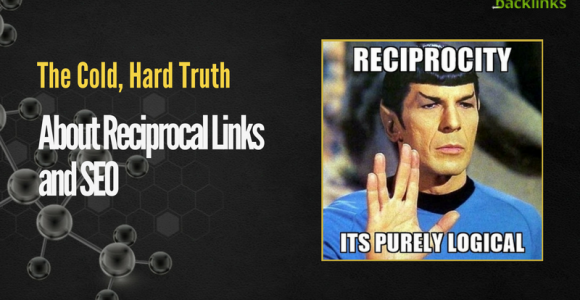 The Cold, Hard Truth About Reciprocal Links and SEO